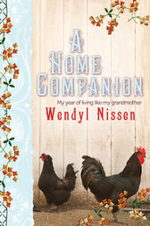 A Home Companion by Wendyl Nissen