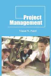 Project Management by Vinod N. Patel