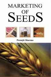 Marketing of Seeds by Premjit Sharma