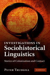 Investigations in Sociohistorical Linguistics by Peter Trudgill
