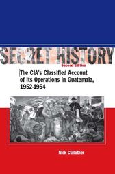 Secret History, Second Edition by Nick Cullather