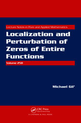 Localization and Perturbation of Zeros of Entire Functions by Michael Gil'