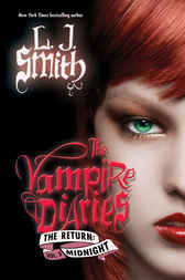 The Vampire Diaries: The Return: Midnight by L. J. Smith