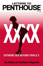 Letters to Penthouse xxxx by Penthouse International
