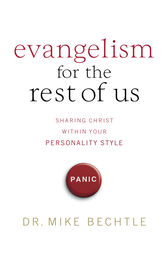 Evangelism for the Rest of Us by Mike Bechtle