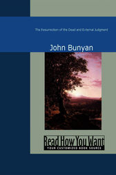 The Resurrection of the Dead and External Judgment by John Bunyan