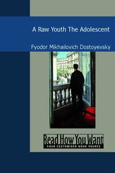 A Raw Youth by Fyodor Mikhailovich Dostoyevsky
