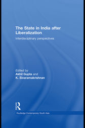 The State in India after Liberalization by Akhil Gupta