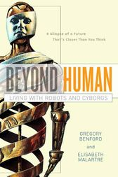 Beyond Human by Gregory Benford