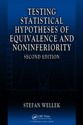 Testing Statistical Hypotheses of Equivalence and Noninferiority, Second Edition by Stefan Wellek