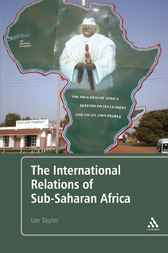 The International Relations of Sub-Saharan Africa by Ian Taylor