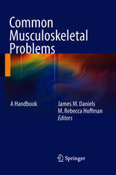 Common Musculoskeletal Problems by M. Rebecca Hoffman