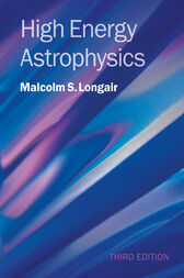 High Energy Astrophysics by Malcolm S. Longair