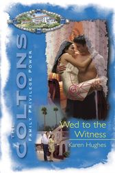 Wed to the Witness by Karen Hughes