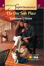 The One Safe Place by Kathleen O'Brien