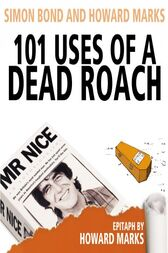 101 Uses Of A Dead Roach by Simon Bond