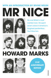 Mr Nice by Howard Marks
