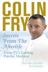 Secrets from the Afterlife by Colin Fry