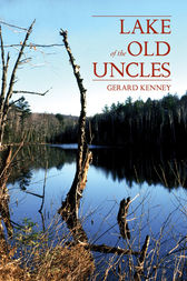 Lake of the Old Uncles by Gerard Kenney