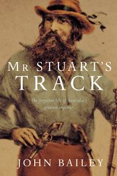 Mr Stuart's Track by John Bailey