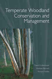 Temperate Woodland Conservation and Management by David Lindenmayer