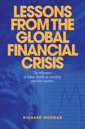 Lessons from the Global Financial Crisis by Richard Morgan