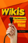 Wikis: The Educator's Power Tool