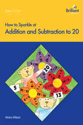 How to Sparkle at Addition and Subtraction to 20 by Moira Wilson
