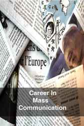 Career in Mass Communication by Manohar Puri