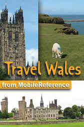 Travel Wales, UK by MobileReference