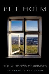 The Windows of Brimnes by Bill Holm