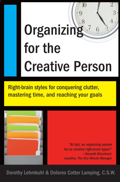 Download Ebook Organizing for the Creative Person by Dorothy Lehmkuhl Pdf