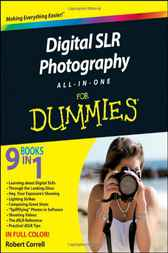 Digital SLR Photography All-in-One For Dummies by Robert Correll