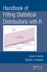 Handbook of Fitting Statistical Distributions with R by Zaven A. Karian