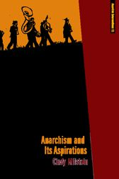 Anarchism and Its Aspirations by Cindy Milstein
