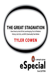 The Great Stagnation by Tyler Cowen