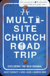 A Multi-Site Church Roadtrip by Geoff Surratt