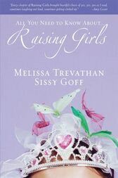 Raising Girls by Melissa Trevathan