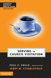 Serving in Church Visitation by Jerry M. Stubblefield