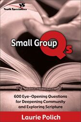 Small Group Qs by Laurie Polich