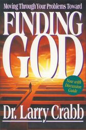 Finding God by Larry Crabb