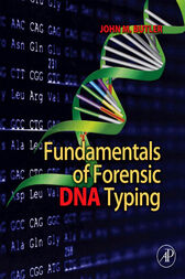 Fundamentals of Forensic DNA Typing by John M. Butler