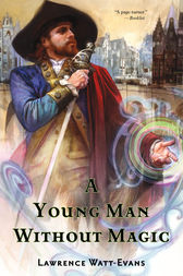 A Young Man Without Magic by Lawrence Watt-Evans