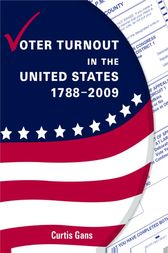 Voter Turnout in the United States by Curtis Gans