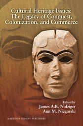 Cultural Heritage Issues by James A.R. Nafziger
