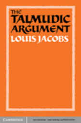 The Talmudic Argument by Louis Jacobs