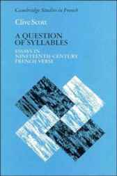 A Question of Syllables by Clive Scott