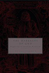 The Darkness of God by Denys Turner