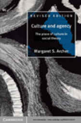 Culture and Agency by Margaret S. Archer
