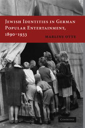 Jewish Identities in German Popular Entertainment, 1890–1933 by Marline Otte